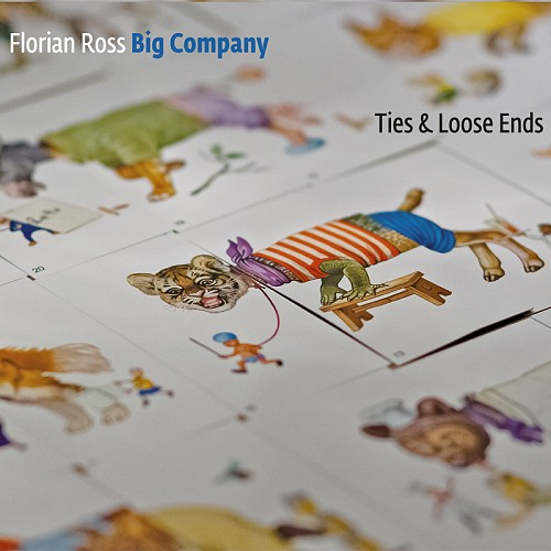 Florian Ross Big Company - Ties & Loose Ends, 2014