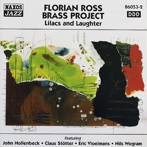 Florian Ross Brass Project - Lilacs & Laughter, 2000